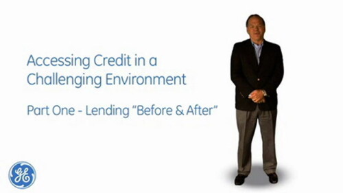 GE Capital Finance: Accessing Credit Pt 1