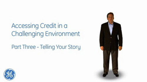 GE Capital Finance: Accessing Credit Pt 3